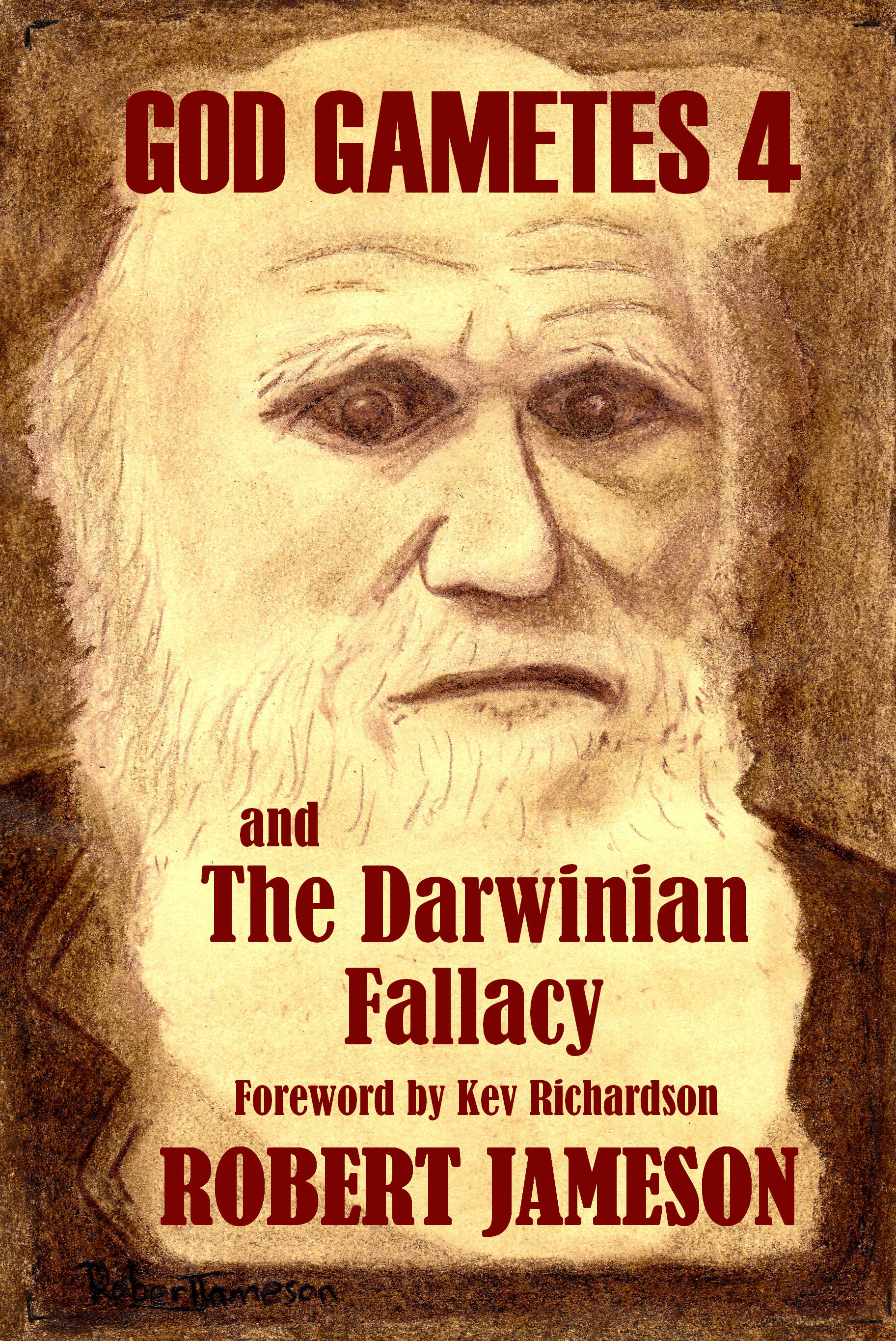 Cover for God Gametes and the Darwinian Fallacy