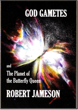 Cover for GodGametes and the Planet of the Butterfly Queen